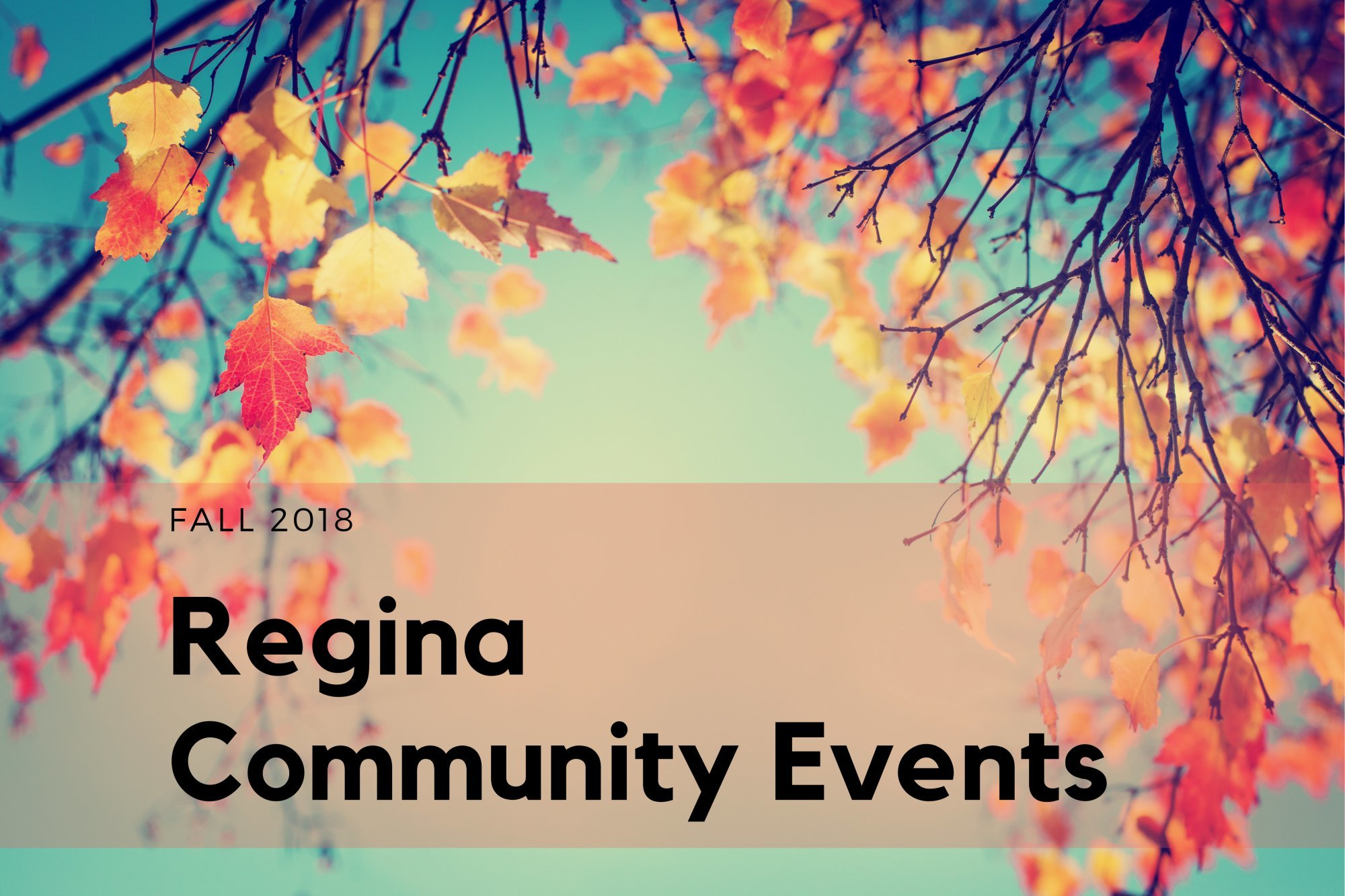Events in Regina Fall 2018