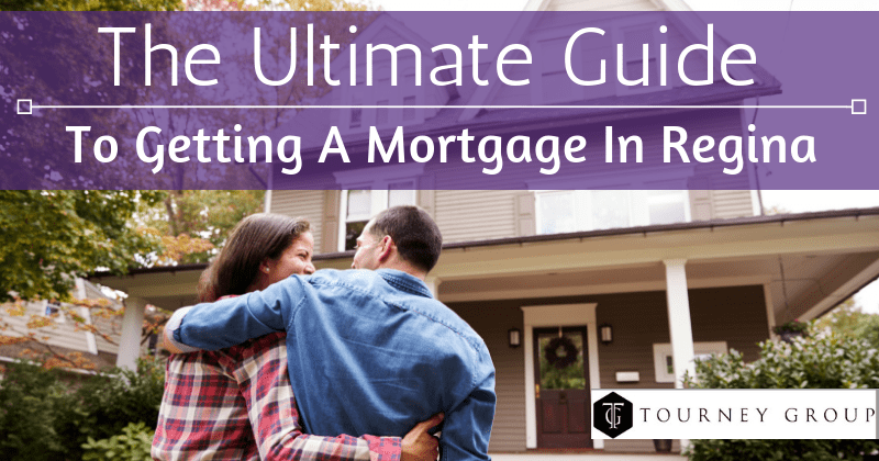 The ultimate guide ot getting a mortgage in regina, sk