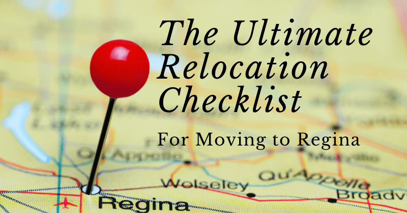 the ultimate relocation checklist for moving to regina