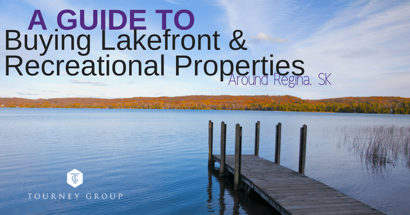 a guide to buying lakefront & recreational properties near regina, sk